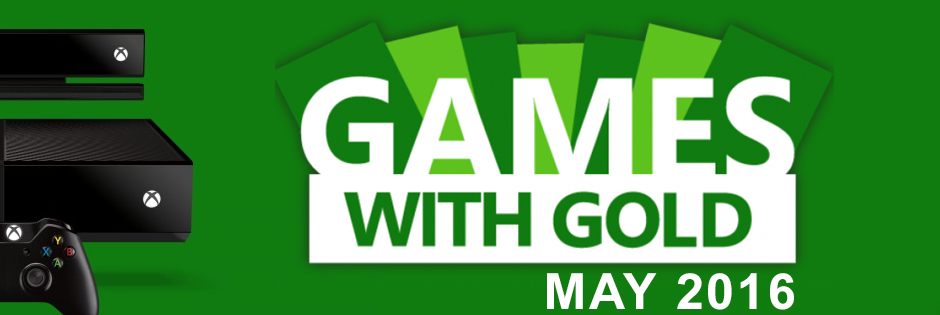 Xbox Live Games With Gold for May