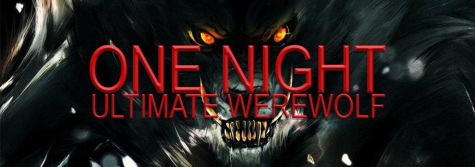 Have fun with One Night Ultimate Werewolf