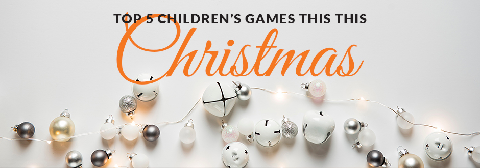 Top 5 Children's games this Christmas