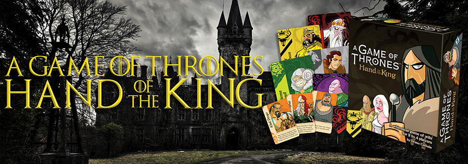 Board Game Spotlight: A Game of Thrones Hand of The King