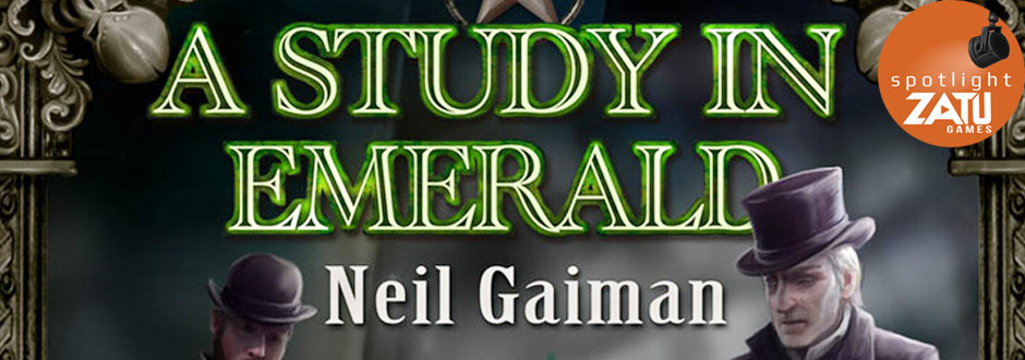 Board Game Spotlight: A Study In Emerald