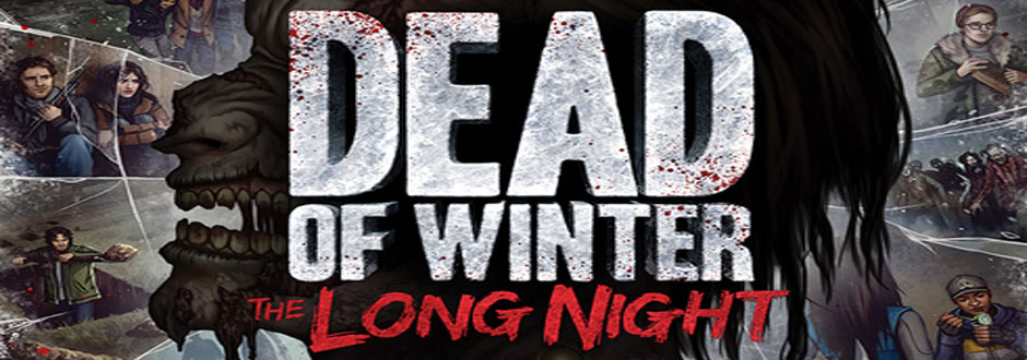 Dead of Winter: The Long Night Review