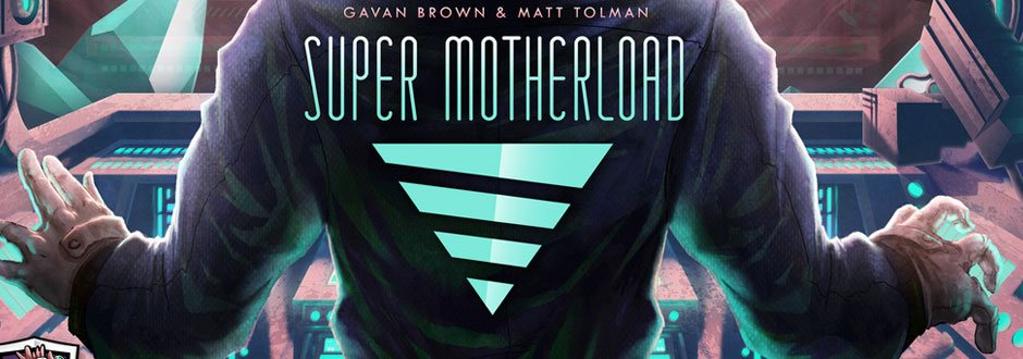 Super Motherload Board Game Review