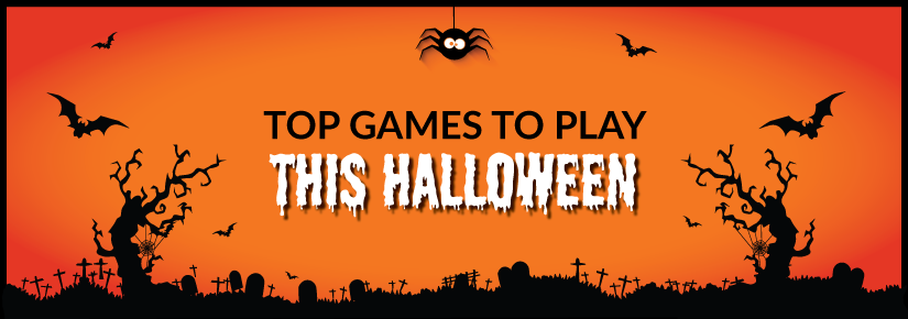 Top 10 Games to play this Halloween