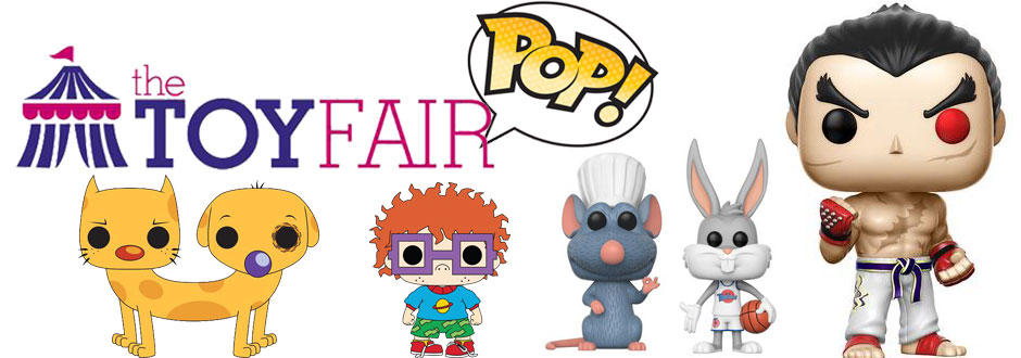 Toy Fair 2017: New Funko Pops unveiled