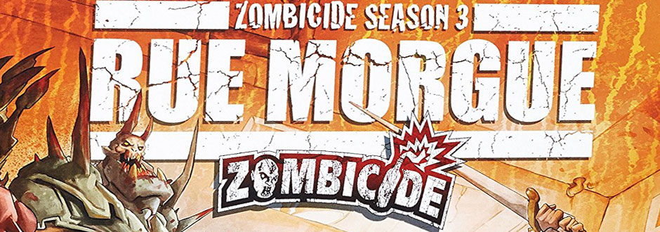 Zombicide: Rue Morgue Review