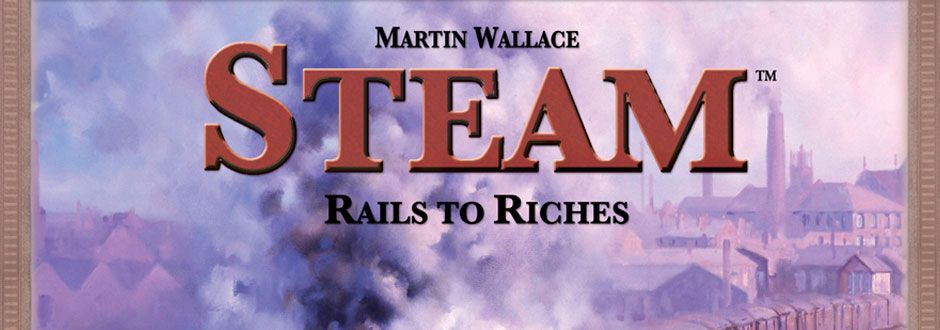 Steam: Rails to Riches Review