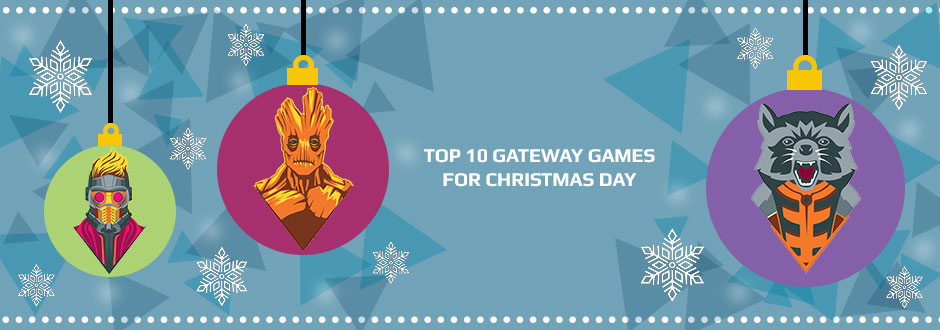 Top 10 Gateway Games for Christmas Day