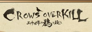 Crows Overkill Review