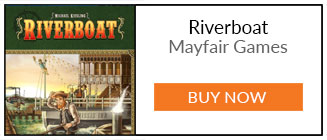 What We've Been Playing - Buy Riverboat