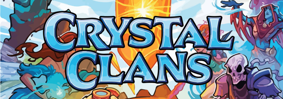 Crystal Clans Preview