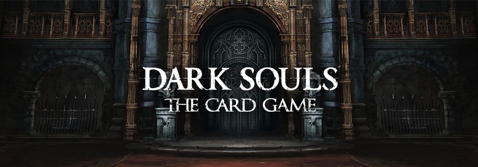 Dark Souls: The Card Game Preview