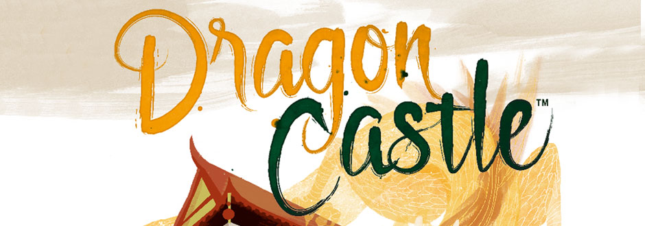 Dragon Castle Preview