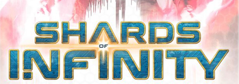 Shards of Infinity Review