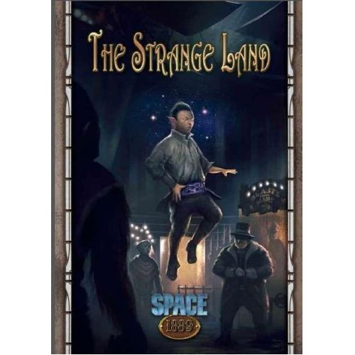 Space 1889: The Strange Land (Space 1889 Adventure)