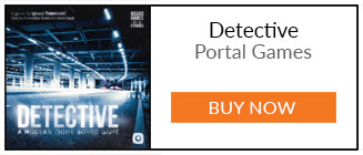 Detective: A Modern Crime Board Game - Buy Now