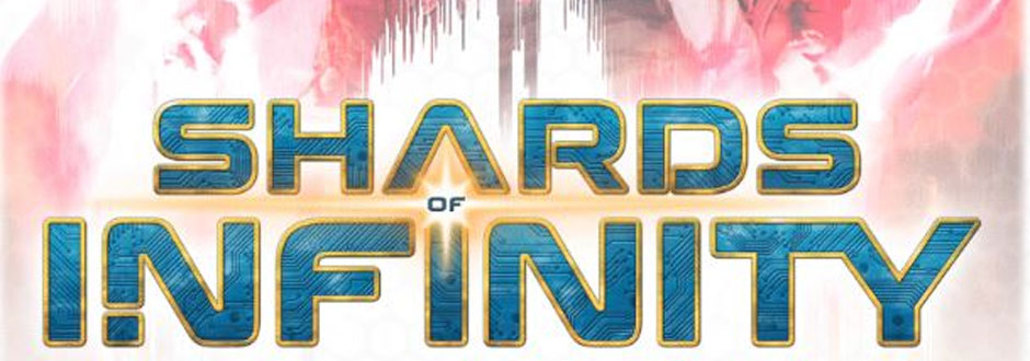 Games of the Month May - Shards of Infinity