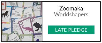 Zoomaka Kickstarter - Late Pledge