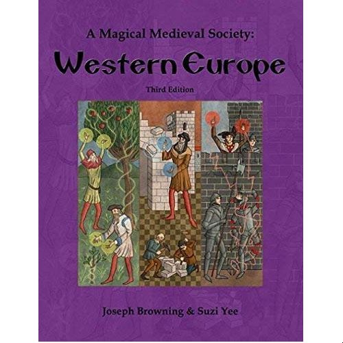A Magical Medieval Society: Western Europe (3rd Edition)