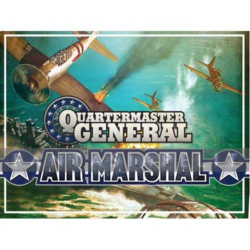 Air Marshal: Quartermaster General exp
