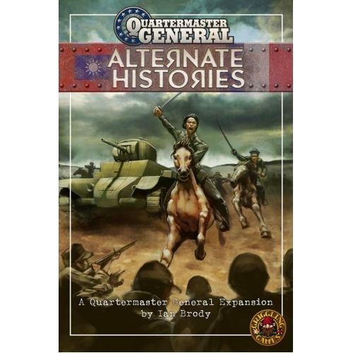 Alternate Histories: Quartermaster General exp