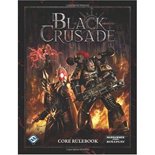 Black Crusade RPG Core Rulebook