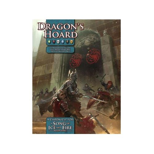 Dragon's Hoard: A Song of Ice & Fire RPG Chronicle