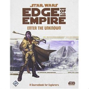 Star Wars: Edge of the Empire RPG - Enter the Unknown: A Sourcebook for Explorers
