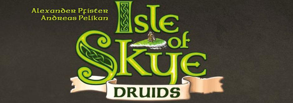 News - Isle of Skye Druids Expansion.