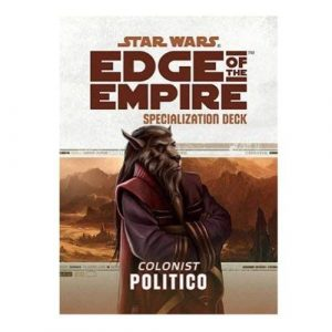 Star Wars: Edge of the Empire RPG - Politico Specialization Deck