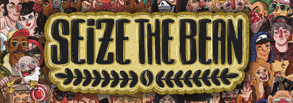 Seize The Bean – Preview