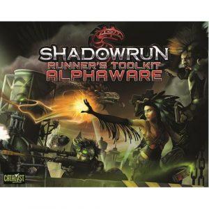Shadowrun Runners Toolkit: Alphaware