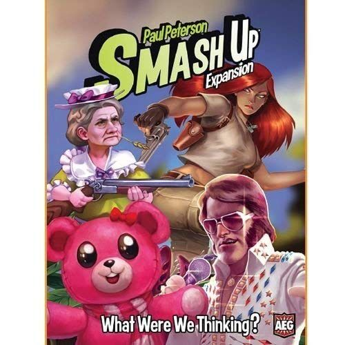 Smash Up: What were we thinking Exp