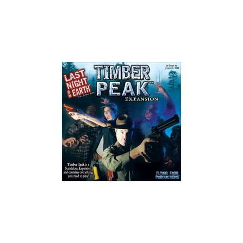 Timber Peak: Last Night on Earth
