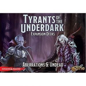 Tyrants of the Underdark: Aberrations & Undead expansion