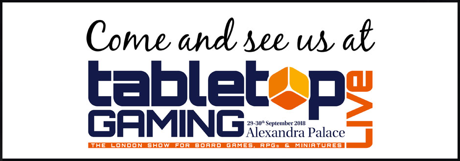 We're Going to Tabletop Gaming Live 2018