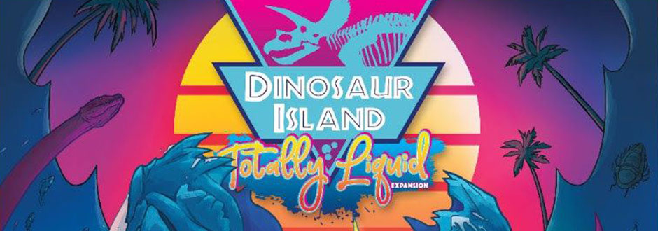 Dinosaur Island: Totally Liquid Review image