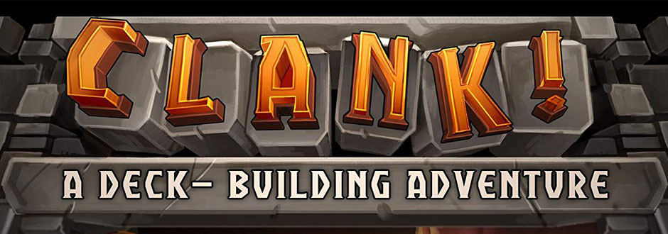 The Amateur Treasure Hunter's Complete Guide to Clank!