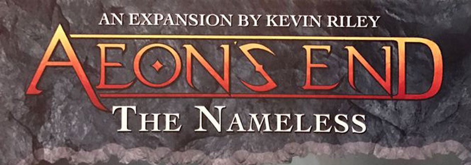 Aeon's End: The Nameless Expansion Review