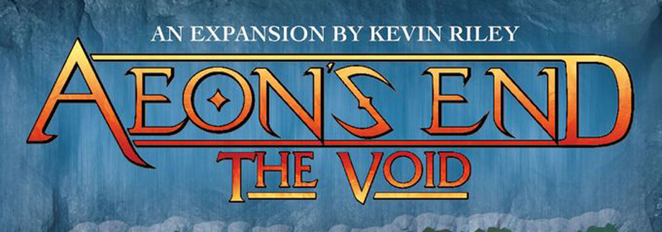 Aeon's End: The Void Expansion Review