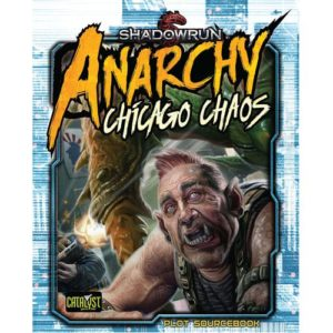 Shadowrun Anarchy: Chicago Chaos
