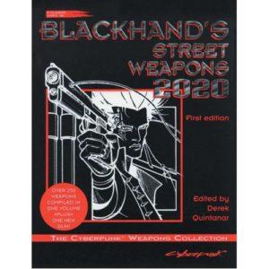 Cyberpunk 2020 RPG: Blackhand's Weapons