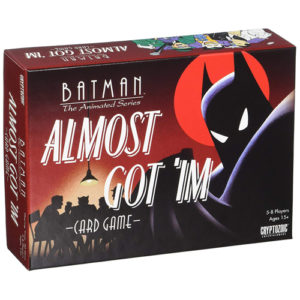 Almost Got 'im Card Game: DC Batman the Animated Series