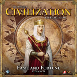 Civilization: Fame & Fortune Expansion