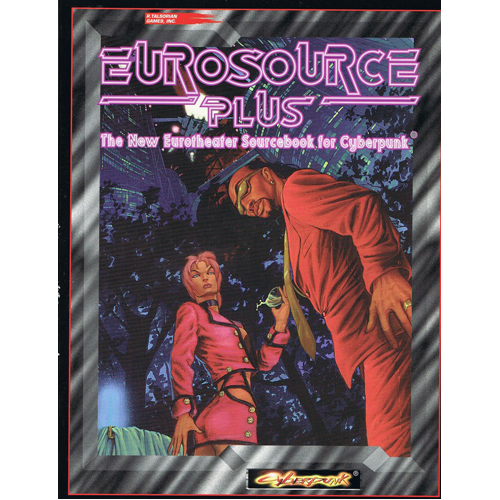 Cyberpunk 2020 RPG: Eurosource +