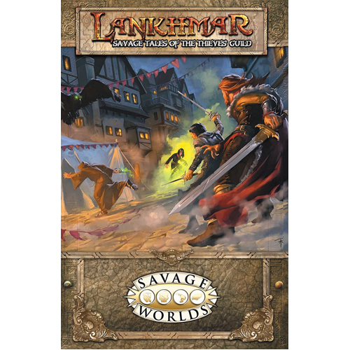 Lankhmar: Savage Tales of the Thieves Guild Softcover (Savage Worlds)
