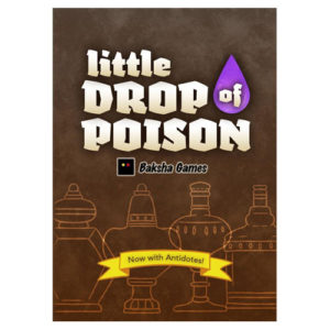 Little Drop of Poison 2nd Ed.