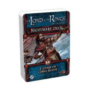 Lord of the Rings LCG: A Storm on Cobas Haven Nightmare Deck