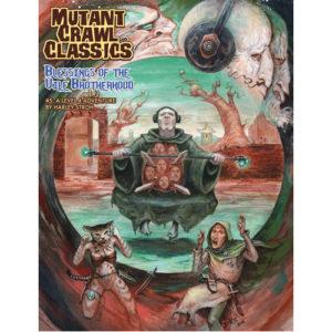 Mutant Crawl Blessings of the Vile Brotherhood