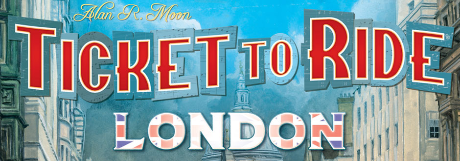 News Round-Up: Ticket to Ride comes to London & Splotter Return!